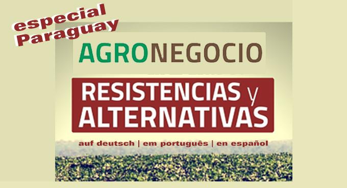 Agronegócio: Resistências e Alternativas
