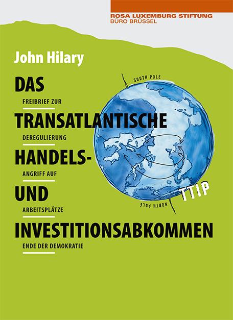Das transatlantische Handels- und Investitionsabkommen