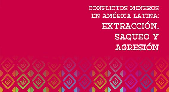 Conflictos mineros en América Latina