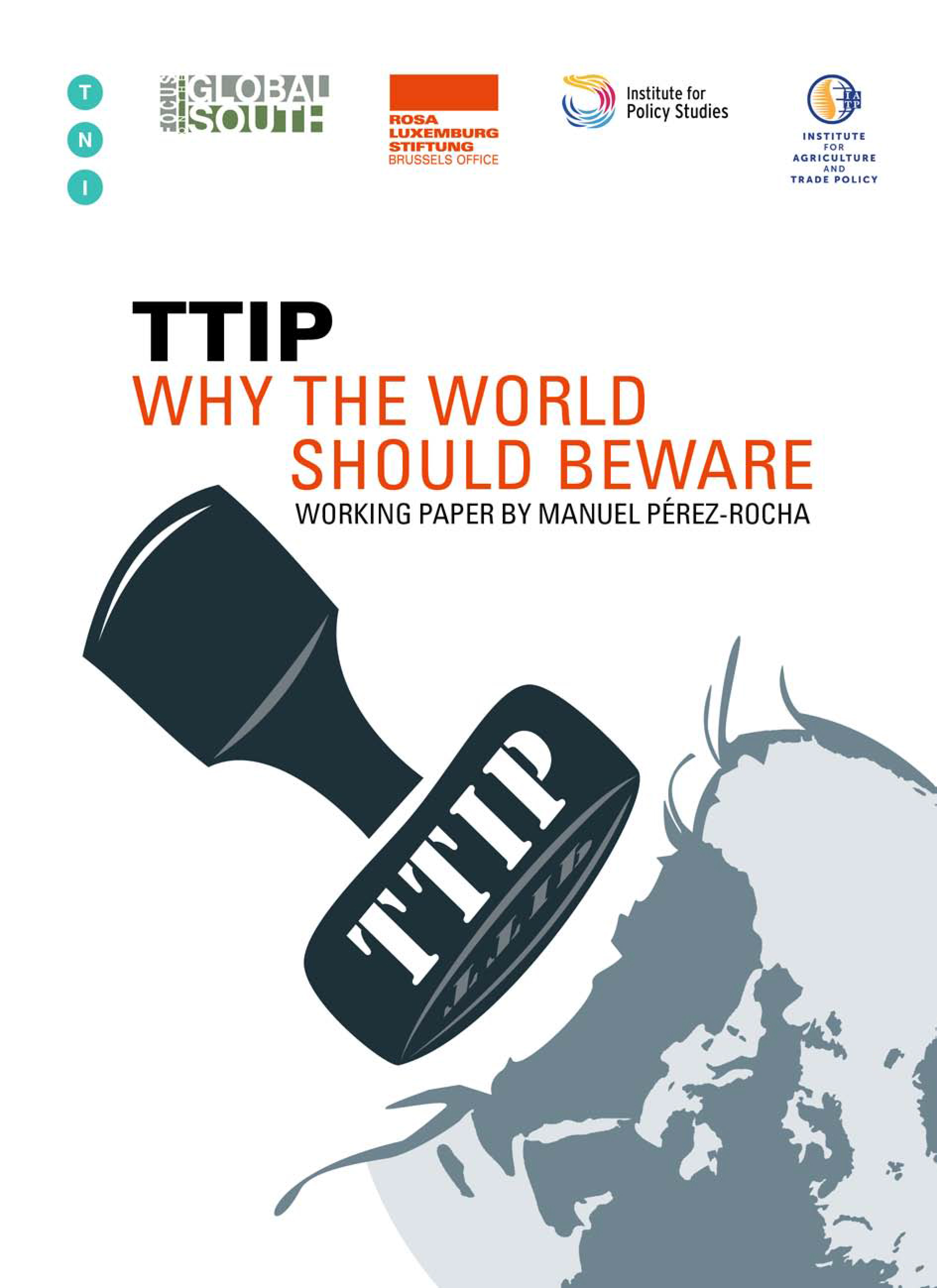 TTIP: Why the World Should Beware