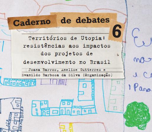 Caderno de debates 6: Territórios de Utopia