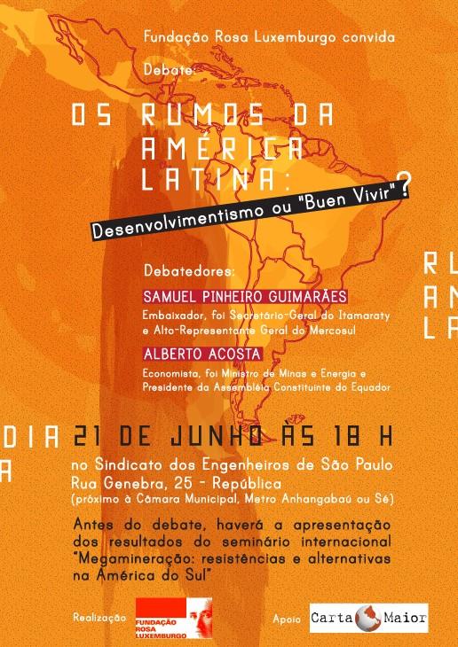 """Os rumos da América Latina – Desenvolvimentismo ou """"Buen Vivir""""?"""