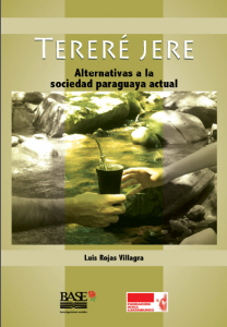 Tereré jere – Alternativas a la sociedad paraguaya actual