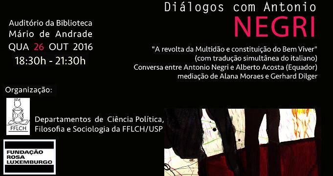Um diálogo entre Alberto Acosta e Antonio Negri