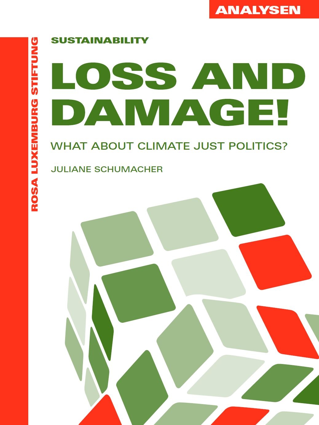 Loss and Damage! – What about Climate Just Politics?