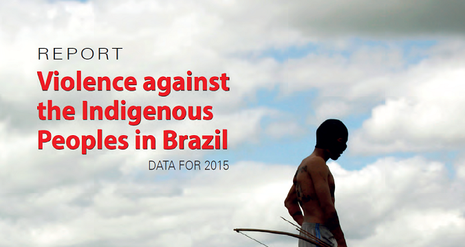 Violence against the Indigenous Peoples in Brazil
