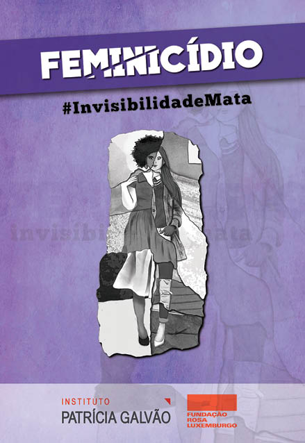 Feminicídio #InvisibilidadeMata