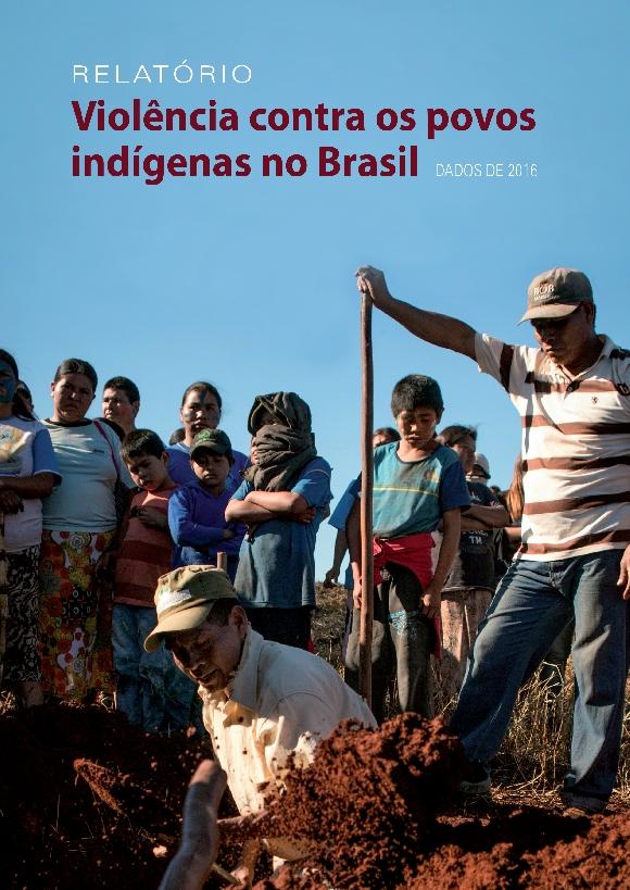 Ofensiva criminosa contra indígenas