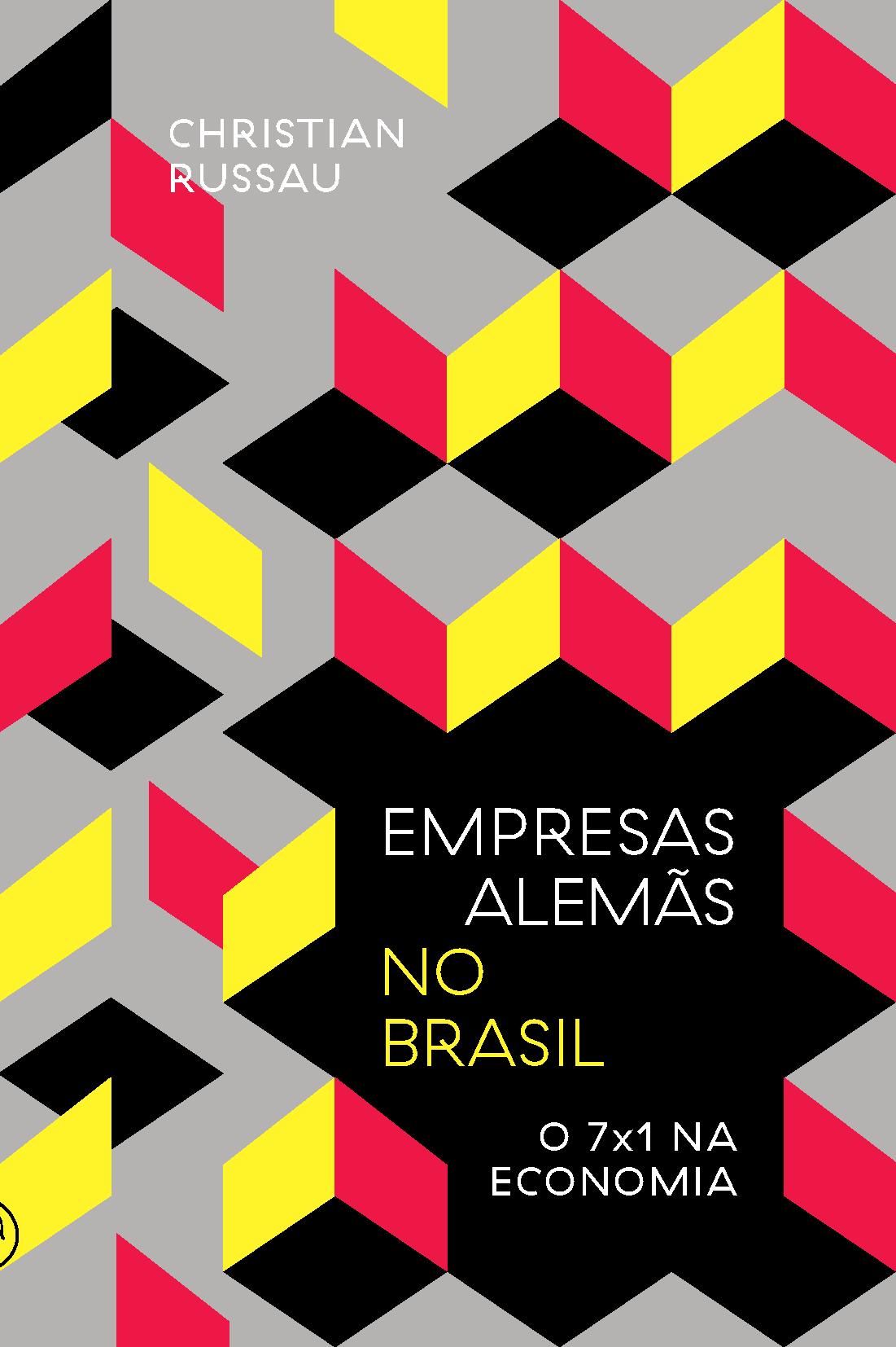 Empresas alemãs no Brasil: o 7×1 na economia
