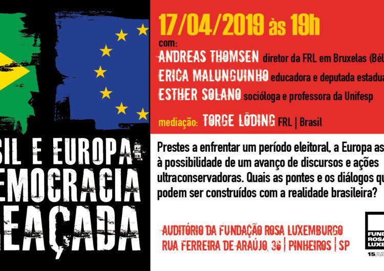 Brasil e Europa: a ação comum em defesa da democracia