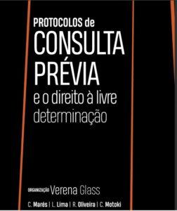 Protocolos de Consulta Prévia reforça direito de povos tradicionais
