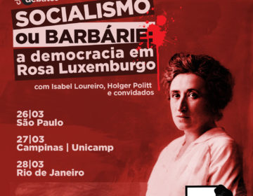 Socialismo ou barbárie: a democracia em Rosa Luxemburgo