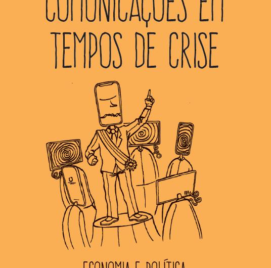"""Livro: """"Comunicações em tempos de crise"""", de Helena Martins"""