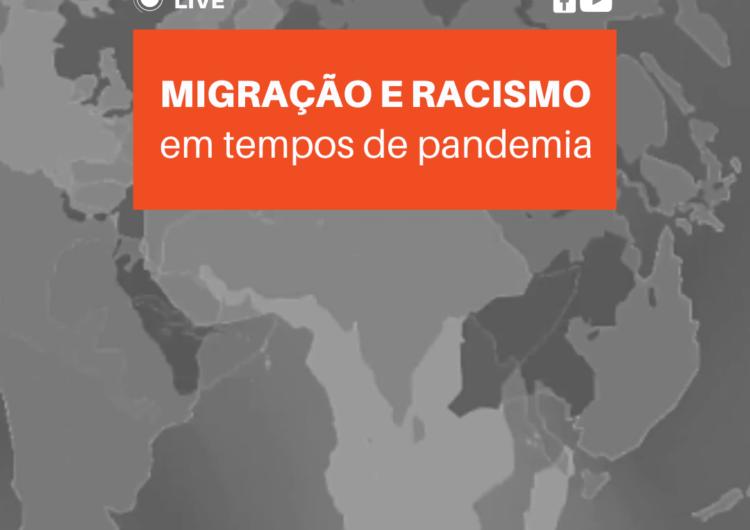 Migração e Racismo em Tempos de Pandemia
