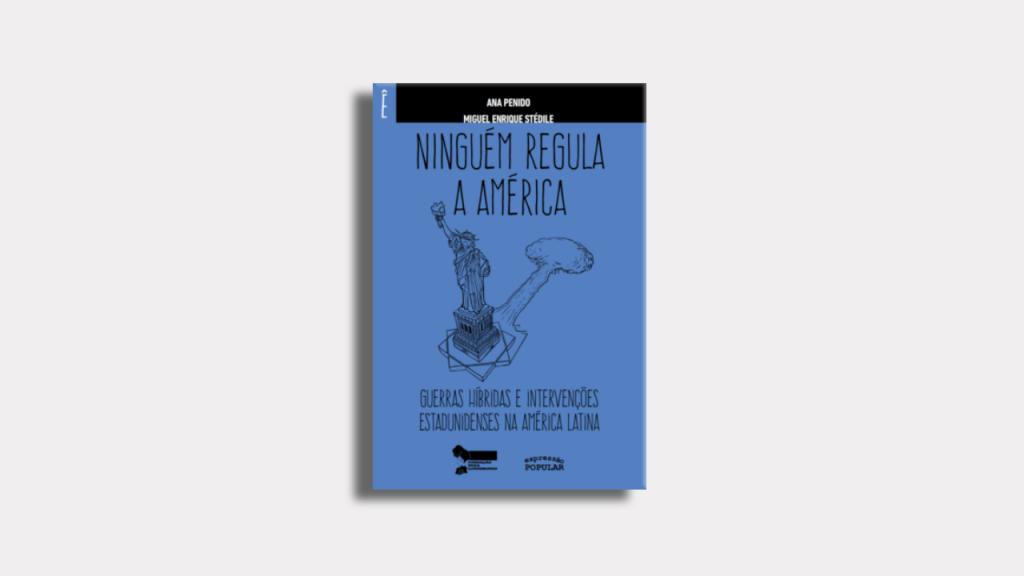 capa do livro ninguém regula a américa